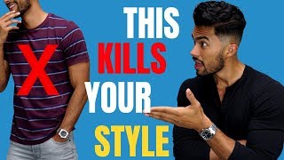 5 UNSTYLISH Things Men Need To STOP Doing!