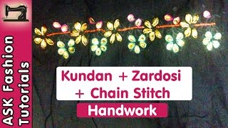 Kundan + Zardosi + Chain Stitch (Aari/Crochet) Work Tutorial | Handwork | in Hindi