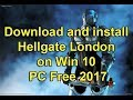 Download and install Hellgate London on Win 10 PC Free 2017