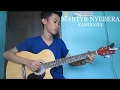 Martyr Nyebera Kamikazee Fingerstyle Guitar Cover Free Tabs