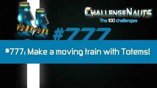 Challenge #777: Make a moving train of totems!