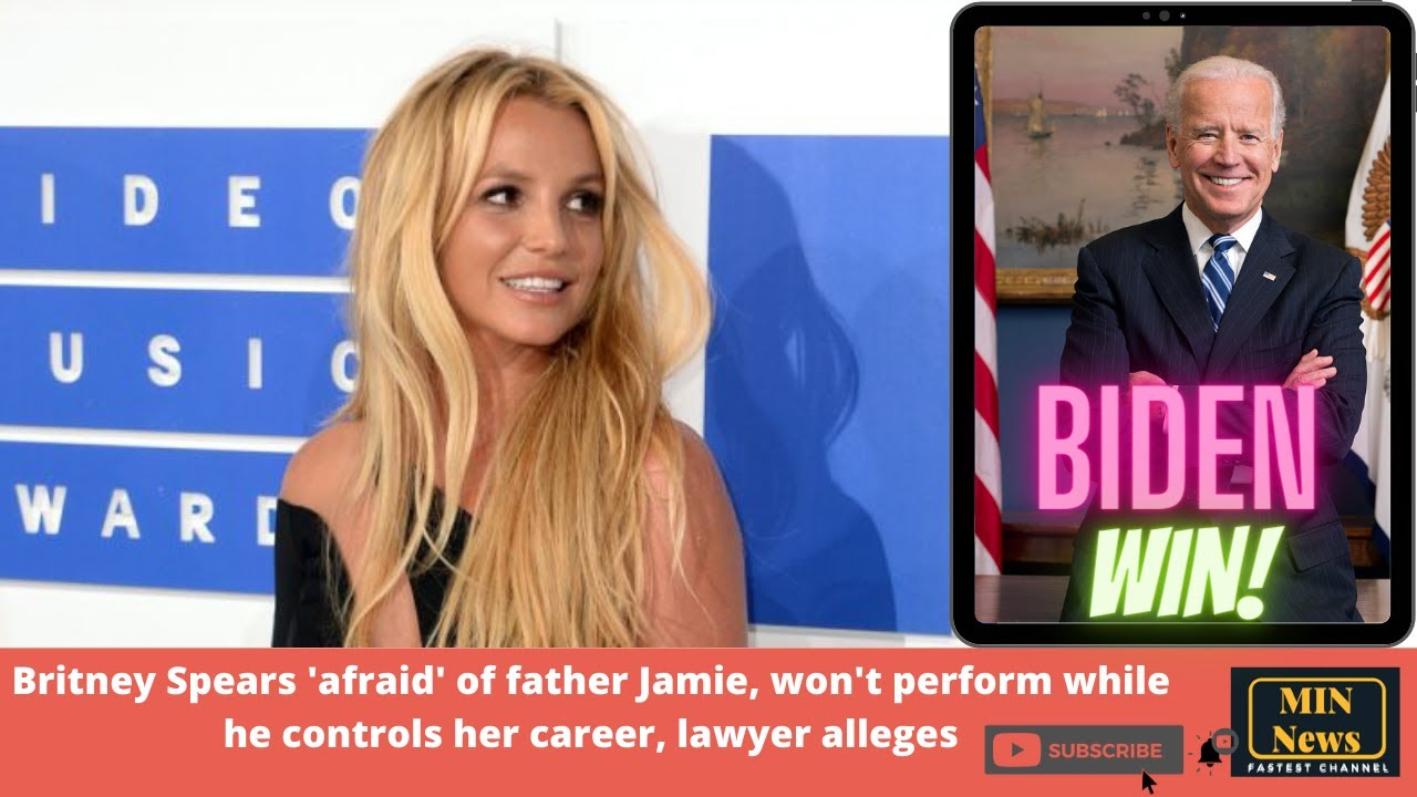 Lawyer: Britney Spears fears father, wants him out of career