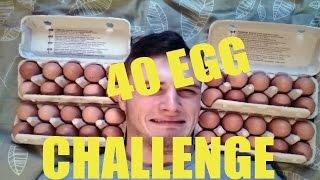 40 EGG CHALLENGE