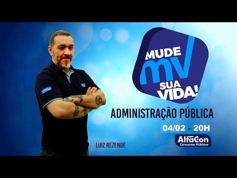 Introdução a administração pública Aula #01 Prof Luiz Rezende - Mude Sua Vida - Alfacon