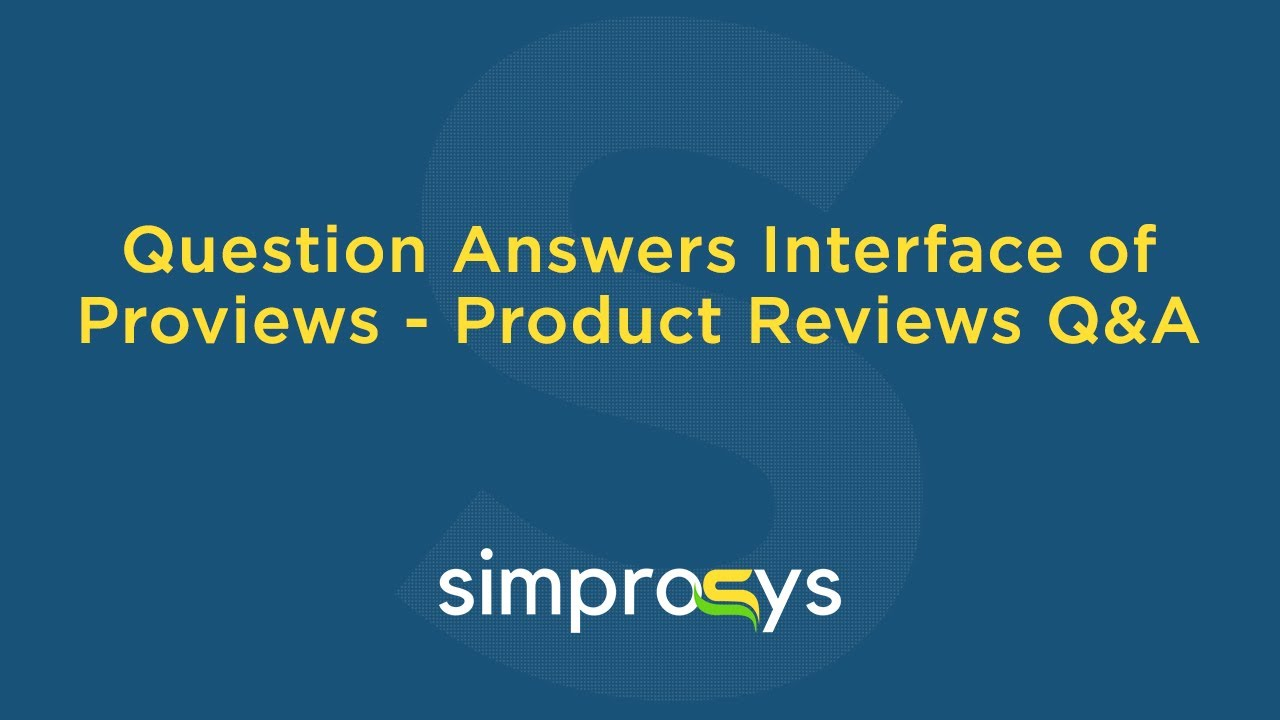 Question Answers Interface of Proviews - Product Reviews Q&A