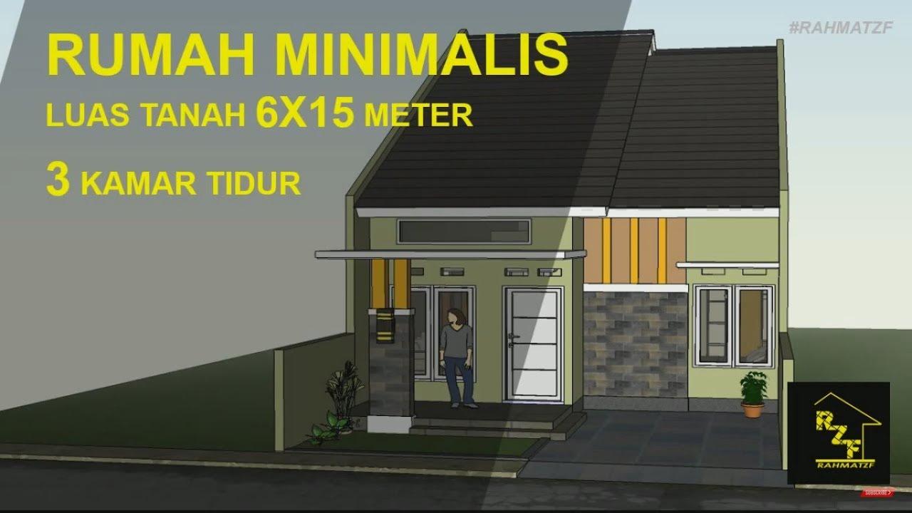 Rumah Minimalis Luas Tanah 6x15 Meter Dengan 3kamartidur Youtube