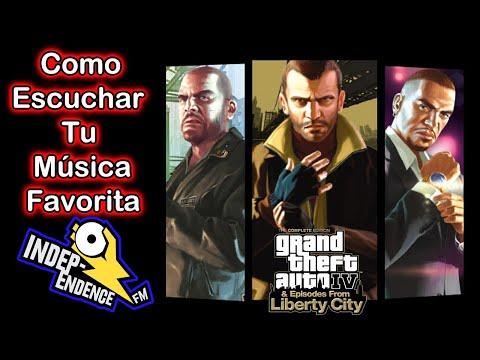 GTA IV: Como Agregar Tu Musica [Independence FM]