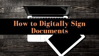 How to Digitally Sİgn Documents
