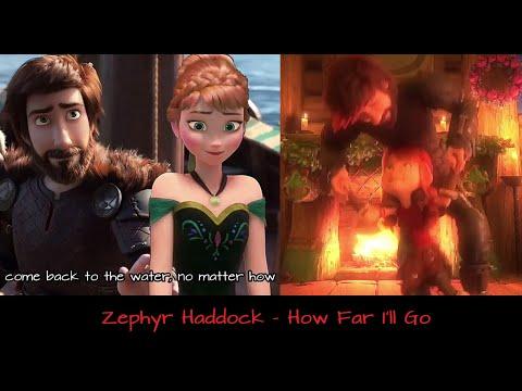 Zephyr Haddock - How Far I'll Go