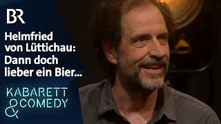 """Helmfried von Lüttichau: """"Vielleicht doch lieber ein Bier …"""""""