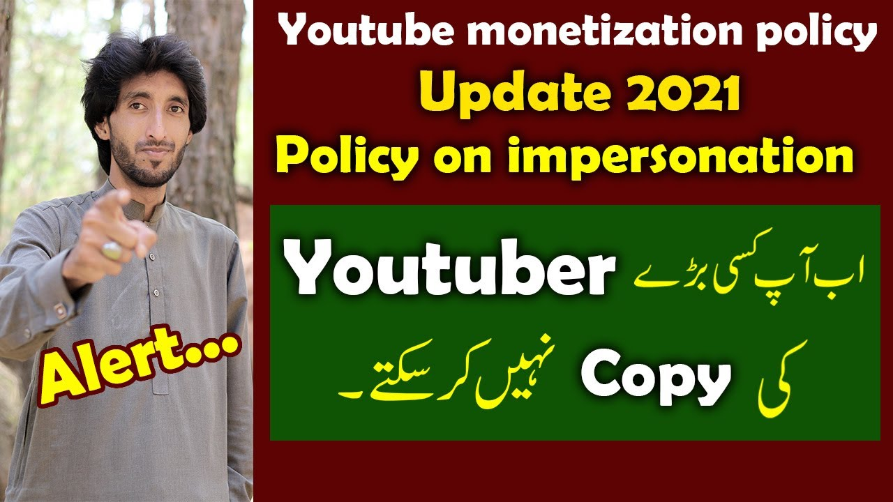 Youtube Monetization Policy Update 2021 Policy on impersonation