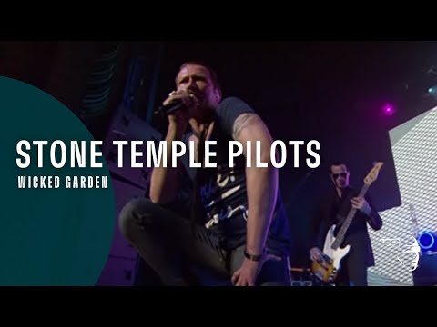 Stone Temple Pilots  - Wicked Garden (Alive In The Windy City)