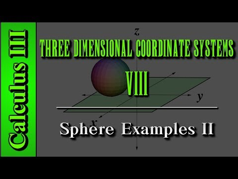 Calculus III: Three Dimensional Coordinate Systems (Level 8 of 10) | Sphere Examples II
