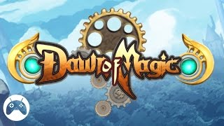 Dawn of Magic - Android Gameplay