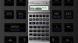 How to use the HP17BII Financial Calculator
