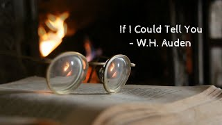 If I Could Tell You | W.H. Auden | Stella Esakkiraj
