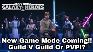 Star Wars Galaxy Of Heroes New Game Mode & 2 Fan Favourite Characters Are Coming!!