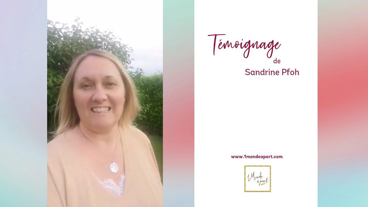 Témoignage de Sandrine Pfoh