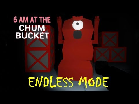 6 AM At The Chum Bucket - Endless Mode