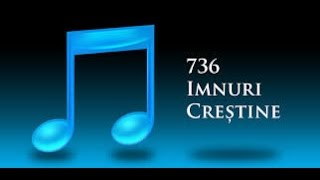 Imnuri crestine 736 Izvor de har insangerat 167