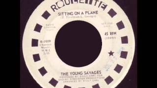 The Young Savages - Sitting on a Plane ('60s GARAGE PSYCH) thumbnail