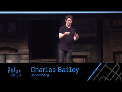 Repo factoring, Charles Bailey - Git Merge 2016