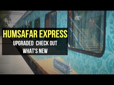 Humsafar Express All AC 3 Tier Train Upgraded By Indian
