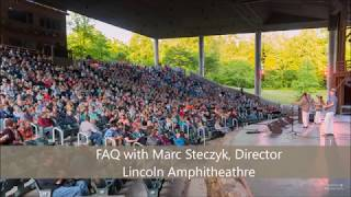 Lincoln Amphitheatre FAQs