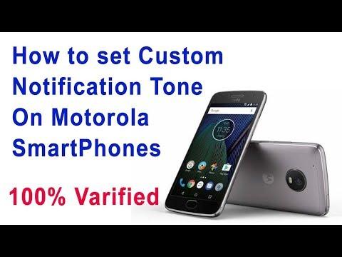 How To Set Custom Notification tone On Moto G5S / Moto G5S Plus