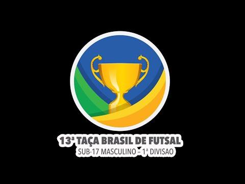13ª Taça Brasil de Futsal | SUB-17 Masculino | 1ª Divisão