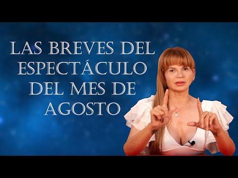LAS BREVES DEL #ESPECTÁCULO DEL MES DE #AGOSTO
