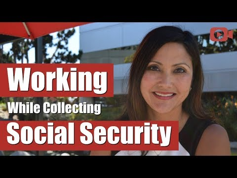 Working While Collecting Social Security Benefits