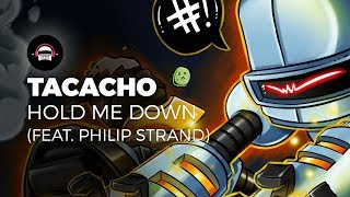 TACACHO - Hold Me Down (feat. Philip Strand) | Ninety9Lives release