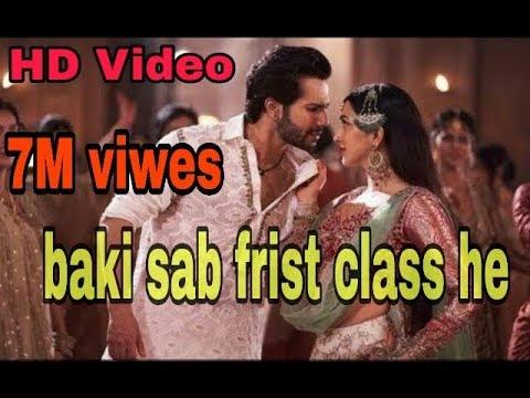 Baaki Sab First Class Hai Song Out Kalank Song Kalank Movie