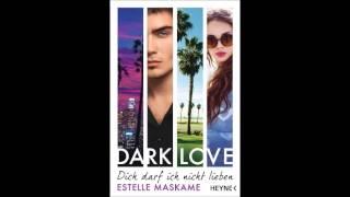 """Rezension zu """"Dark Love - Ich darf dich nicht lieben"""" von Estelle Maskame"""