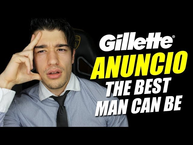 ANUNCIO GILLETTE - ''The Best Men Can Be'' en ESPAÑOL - OPINIÓN
