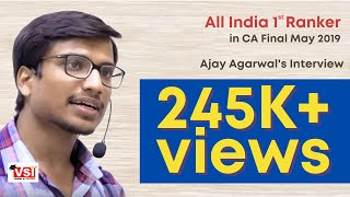 All India 1st Rank in CA Final May 2019 - Interview of Ajay Agarwal