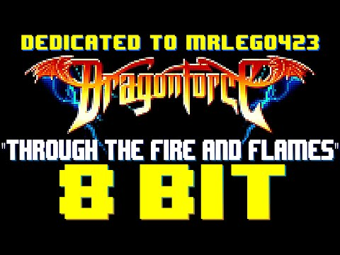Through The Fire and Flames [8 Bit Cover Tribute to Dragonforce] - 8 Bit Universe