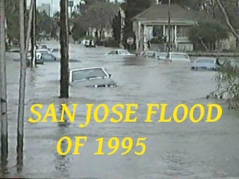 The San Jose, Calif. Flood of 1995