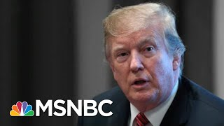 House Democrats Are Coming For President Donald Trump's Tax Returns | The 11th Hour | MSNBC