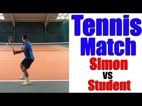 Simon vs 17 Year Old Student - Tennis Match - Top Tennis Training