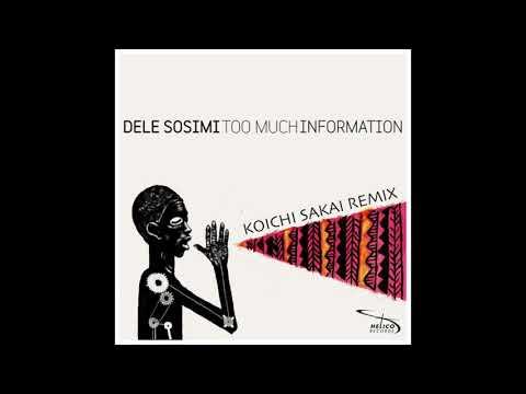 Dele Sosimi – T.M.I (Koichi Sakai Remix)