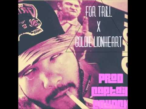 Goldie Lionheart - For Trill [Prod. by...
