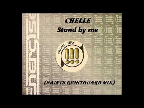 Chelle - Stand By Me (Saint's Rightguard Mix) (1996)