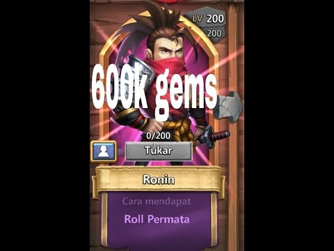 #148 WTF Hire 600k Gems For Ronin Castle Clash