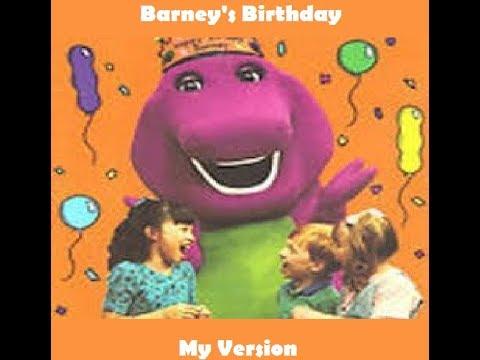 Barney's Birthday (My Version)