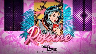 Roxane - David Lopez Ft Keke Minowa