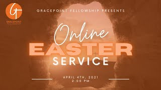 GPF Easter Sunday Service - April 4th, 2021