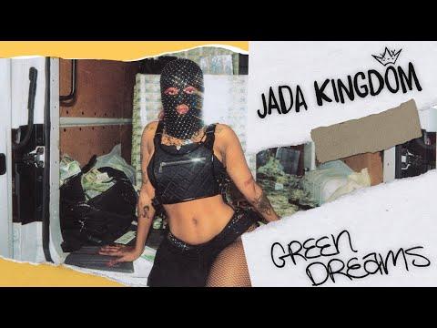 Смотреть клип Jada Kingdom - Green Dreams