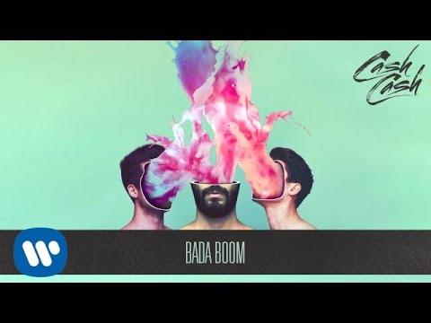 Cash Cash - Bada Boom [Official Audio]